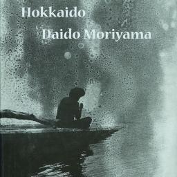 HOKKAIDO, Daido Moriyama -special offer-